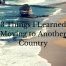 3 Things I learned moving to another country