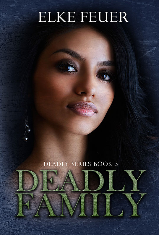 Deadly Family (Deadly Series Book 3)